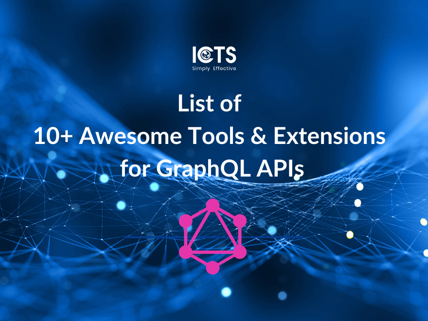 list-of-10-awesome-tools-extensions-for-graphql-apis
