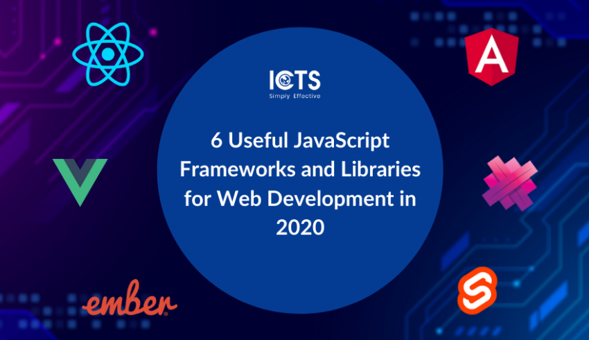 icts-6-useful-javascript-frameworks-and-libraries-for-web-development-in-2020