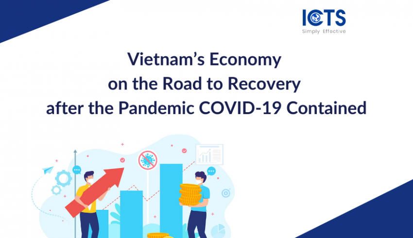icts-vietnam-economy-on-the-road-to-recovery-after-the-pandemic-covid19-contained
