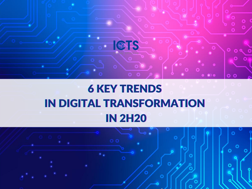 6-key-trends-in-digital-transformation-in-2h20