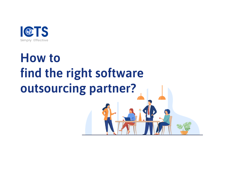 icts-how-to-find-the-right-software-outsourcing-partner
