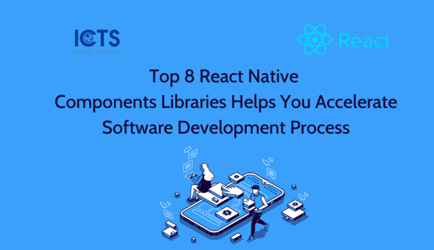 top-8-react-native-components-libraries-helps-you-to-accelerate-software-development-process