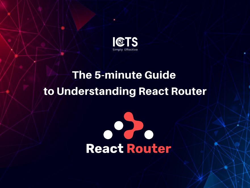 the-5-minute-guide-to-understanding-react-router
