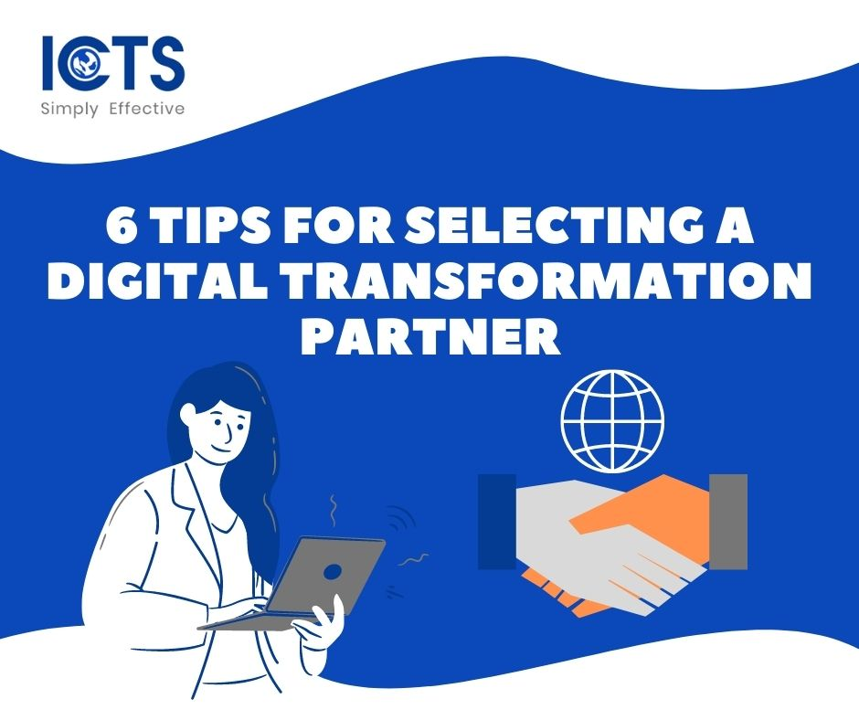 6 Tips for Selecting a Digital Transformation Partner