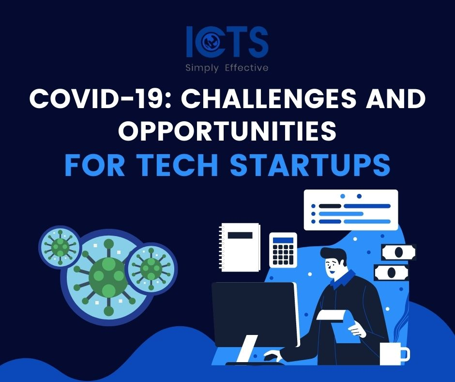 Covid 19 Challenges and Opportunities for Tech Startups